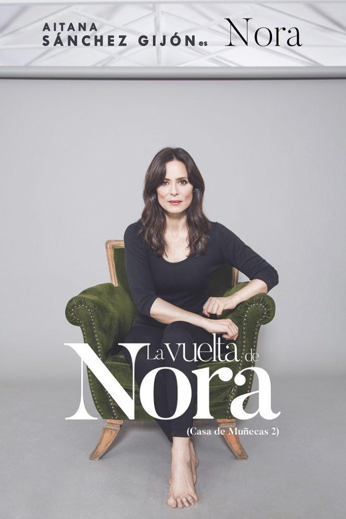 la vuelta de nora Aitana Sánchez Gijón teatro Lope de vega sevilla 2019