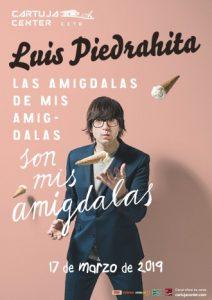Luis Piedrahita – Las amígdalas de mis amígdalas son mis amígdalas – Cartuja Center