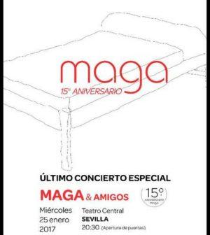Concierto 15 Aniversario De Maga. En Teatro Central de Sevilla