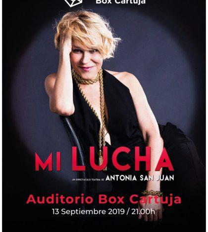 mi-lucha-antonia-san-juan-auditorio-box-cartuja-sevilla-2019