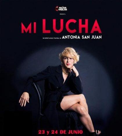 MI LUCHA, Antonia San Juan. Teatro Quintero Sevilla