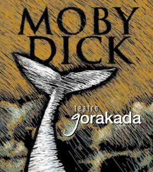 """""""Moby Dick"""". 26 Ciclo """"El Teatro y la Escuela"""". Teatro Alameda Sevilla"""