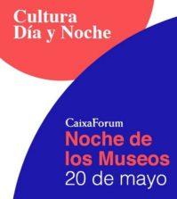 Noche de los Museos. CaixaForum Sevilla