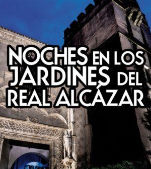 Conciertos: Noches en los Jardines del Real Alcázar de Sevilla 2017