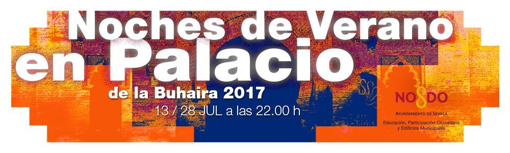 Noches de Verano en el Palacio de la Buhaira. Sevilla, 2017