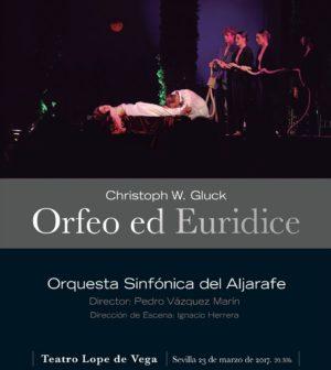 'Orfeo y Eurídice', Orquesta Sinfónica del Aljarafe. Ópera en el Teatro Lope de Vega, Sevilla