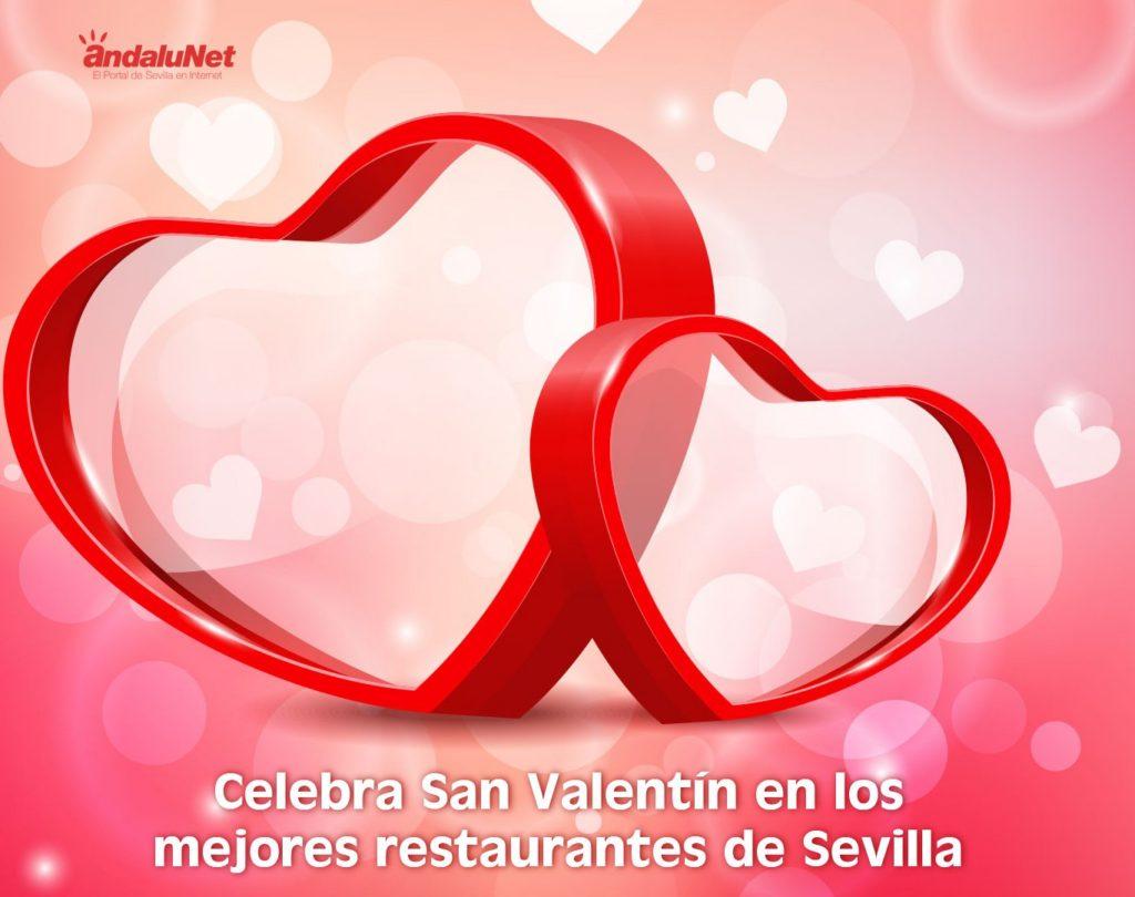 Celebra el día de San Valentín en Sevilla con un romántico menú para comidas y cenas en los mejores restaurantes de nuestra ciudad.