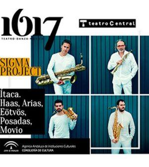 SIGMA PROJECT – Ítaca. Haas, Arias, Eötvös, Posadas, Movio. Ciclo de Música(s) Contemporánea(s) 2017 TeatroCentral, Sevilla