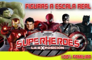 Superhéroes La Exposicion en Sevilla