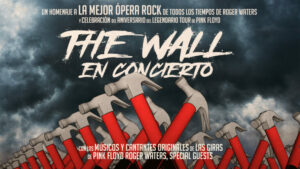 THE WALL – IN CONCERT – TRIBUTE TO PINK FLOYD