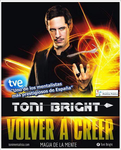 tonibright-volveracreer-teatroquinterosevilla