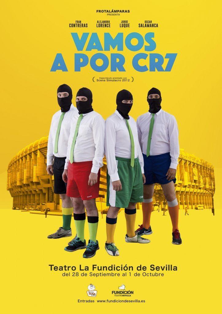 Vamos a por CR7. Teatro en Sala La Fundición, Sevilla