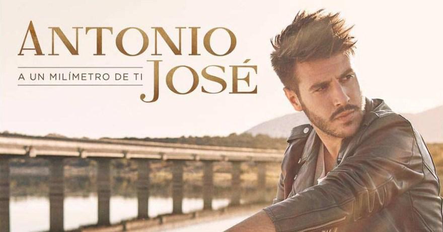 Antonio José- A un milímetro de tí