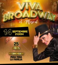 Viva Broadway, El Musical. Auditorio BOX Cartuja. Sevilla